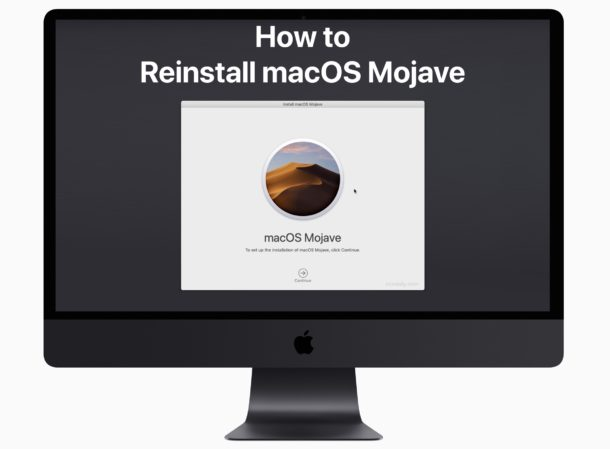 How to Reinstall MacOS Mojave