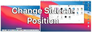 How to Change Sidecar iPad Position Side on Mac